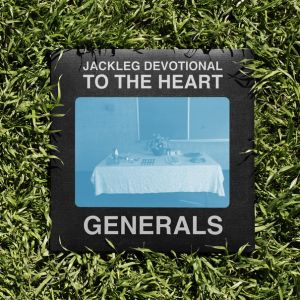 The Baptist Generals - Jackleg Devotional To The Heart (2013)_FRONT