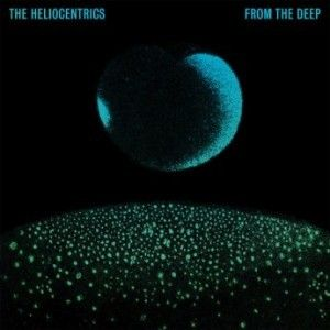 The Heliocentrics - From The Deep Front