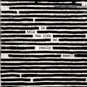 Roger Waters - Is This the Life We Really Want