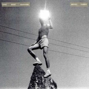 Mount Kimbie - lovewhatsurvives_FRONT
